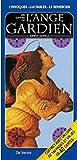 Les cartes de l'ange gardien - Comment lui parler, l'appelr à l'aide, le remercier