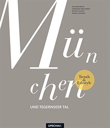 Trends & Lifestyle München und Tegernseer Tal