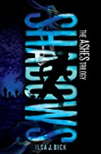 Shadows (Ashes) by Ilsa J. Bick (2012-09-25)