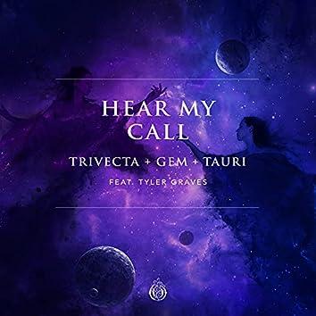 Hear My Call (feat. Tyler Graves)