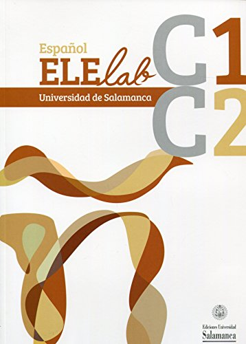 Español ELElab Universidad de Salamanca: C1 C2 (0EX0014) (Español para extranjeros ; 14)