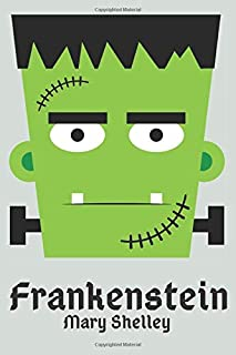 Frankenstein by Mary Shelley: New Cartoon Cover 2020 Edition Global Classics Novel Collection