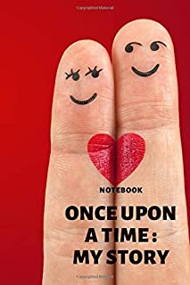 once upon a time my story notebook: notebook