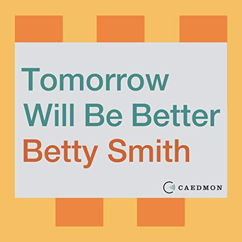 Tomorrow Will Be Better cover art