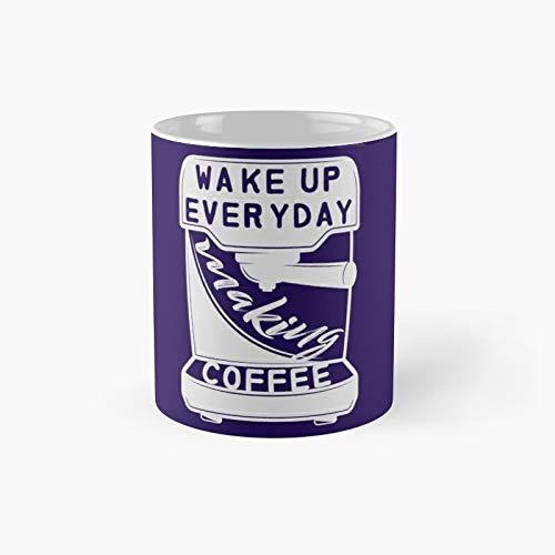 Wake Up Everyday Make Coffee Taza clásica | El mejor regalo divertidas tazas de café de 11 oz