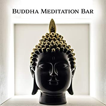 Buddha Meditation Bar – Kundalini Awakening, Peaceful Sounds for Meditation, Yoga, Inner Balance, Deep Harmony, Full Concentration, Relaxation