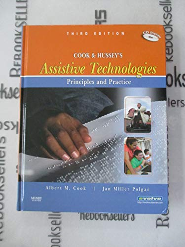 Cook & Hussey's Assistive Technologies Principles and Practice