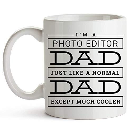 Ich bin ein Bildbearbeiter Papa. Genau wie ein normaler Vater - Bildbearbeiter Papa Lustige Kaffeetasse - Fotoeditor Väter Geschenk - Bildbearbeiter Papa Jobtitel Tasse - Jubiläum Geburtstag Vatertags