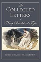 The Collected Letters of Mary Blachford Tighe