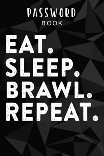 Password book Eat Sleep Brawl Repeat Gamer mobile game Brawl with Stars Quote: Alphabetical Tabs - Portable Password Keeper and Organizer for Internet ... tabs, Password Notebook Keeper for Home o