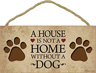 SJT ENTERPRISES, INC. A House is Not A Home Without A Dog 5