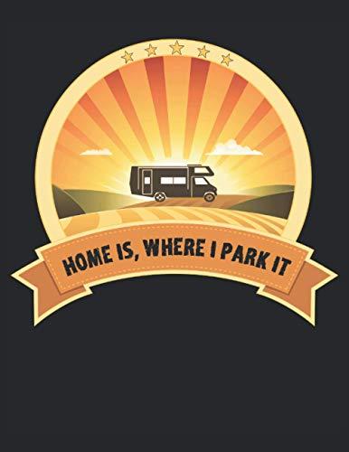 El hogar es donde lo estaciono: Cuaderno |Cuaderno |Camping |Van |Caravaning