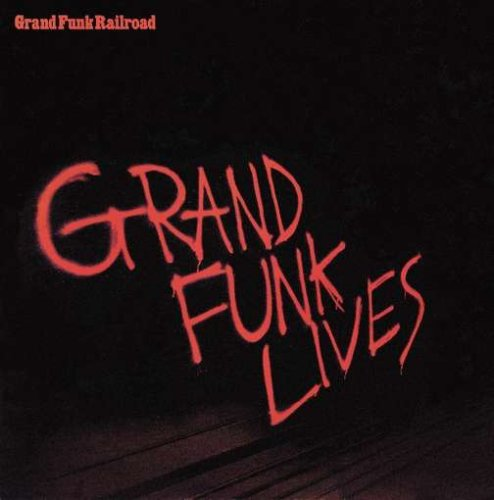 Grand Funk Lives