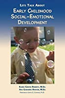 Let's Talk About Early Childhood Social-Emotional Development