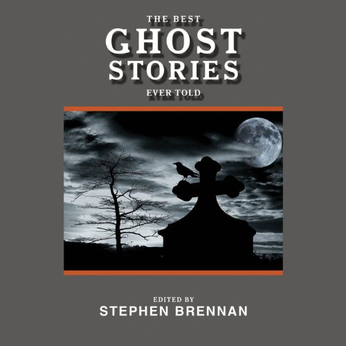 The Best Ghost Stories Ever Told cover art