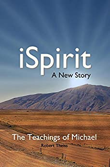 iSpirit: A New Story by [Robert Theiss]