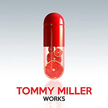 Tommy Miller Works