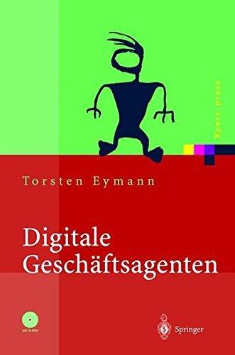 Digitale Geschäftsagenten: Softwareagenten im Einsatz (Xpert.press)