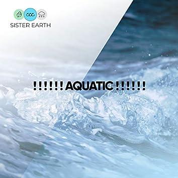 ! ! ! ! ! ! Aquatic ! ! ! ! ! !