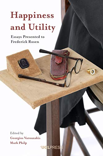 Happiness and Utility: Essays Presented to Frederick Rosen