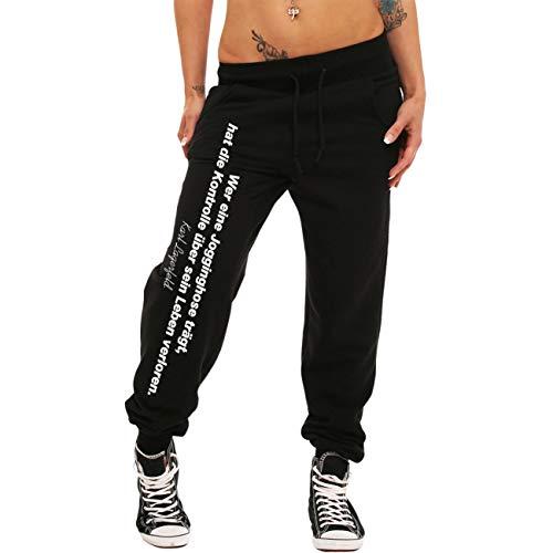 Spaß kostet Frauen Sweatpants Wer eine Jogginghose trägt hat die Kontrolle über Sein Leben verloren Größe XS - XL
