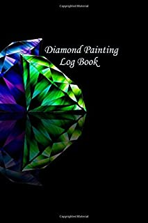 Diamond Painting Log Book: [Deluxe Edition with Space for Photos] Large Diamond Design