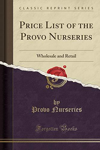 günstig Provo Nursery Preisliste-Groß- und Einzelhandel (klassischer Nachdruck) Vergleich im Deutschland