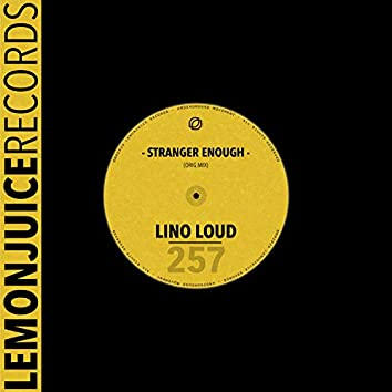Stranger Enough