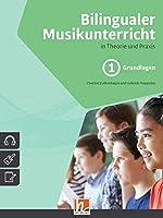 Bilingualer Musikunterricht. Paket Gesamt: inkl. Band 1 (Grundlagen), Band 2 (Materialband) und CD-Box