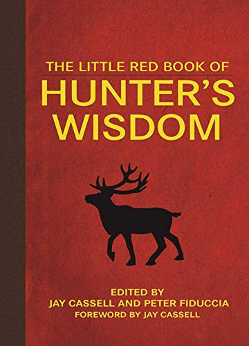 The Little Red Book of Hunter's Wisdom (Little Red Books) (English Edition)