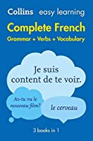 Easy Learning French Complete Grammar, Verbs and Vocabulary (3 books in 1): Trusted Support for Learning (Collins Easy Learning)