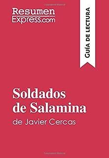 Soldados de Salamina de Javier Cercas (Guía de lectura): Resumen y análisis completo (Spanish Edition)