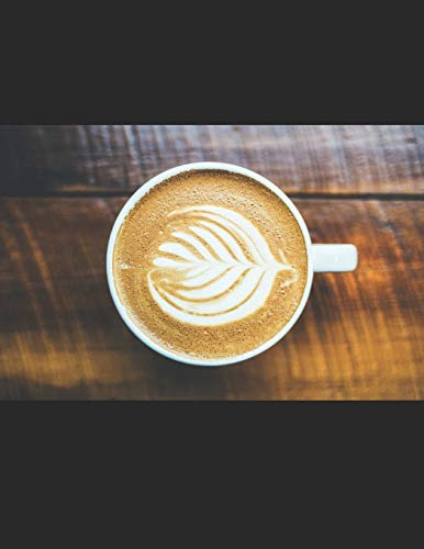 Kaffee Tasting Buch: Dein persönliches Verkostungsbuch zum selber ausfüllen ♦ für über 100 verschiedene Kaffeesorten ♦ Egal ob aus europäischen, ... A4+ Format ♦ Motiv: Cremiger Kaffee