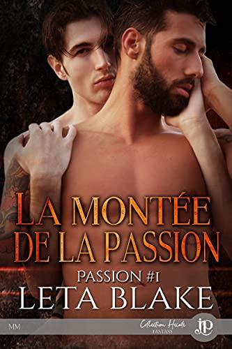 La montée de la passion: Passion #1
