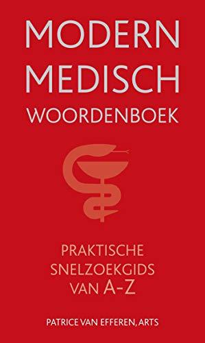Modern Medisch Woordenboek (Dutch Edition)