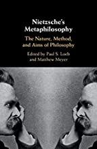 Nietzsche's Metaphilosophy: The Nature, Method, and Aims of Philosophy