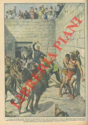 Durante la riproduzione di una lotta fra gladiatori e leoni, due attori precipitavano nella fossa in cui 5 belve erano pronte per la scena...