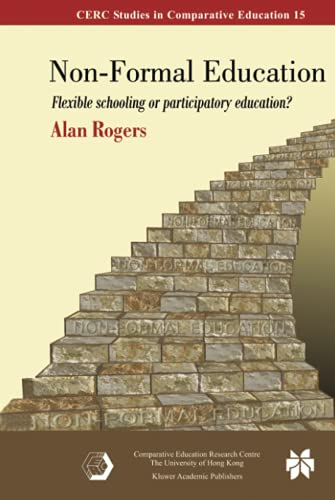 Compare Textbook Prices for Non-Formal Education CERC Studies in Comparative Education, 15 2005 Edition ISBN 9780387246369 by Rogers