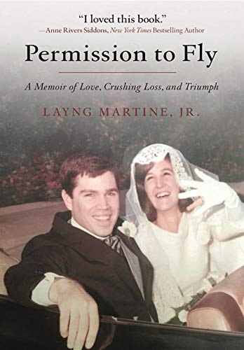 PERMISSION TO FLY: A Memoir of Love, Crushing Loss, and Triumph