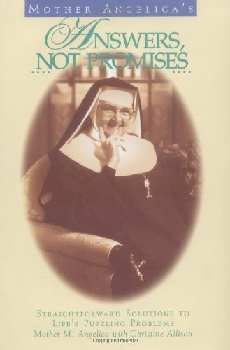 Book: Mother Angelica's Answers, Not Promises