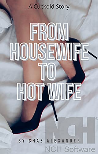 From Housewife to Hot Wife: A Cuckold Story (English Edition)