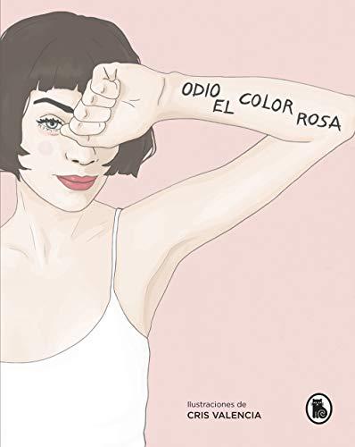 Odio el color rosa (Bruguera Tendencias)