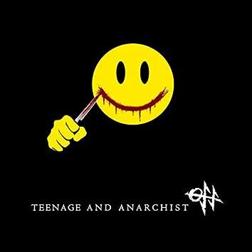 Teenage and Anarchist