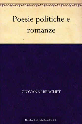 Poesie politiche e romanze (Italian Edition)