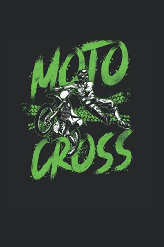 Moto Cross: Dirt Bike Motocross Motorbike Motorcycle Notebook & Journal - Appreciation Gift Idea - 120 Lined Pages, 6x9 Inches, Matte Soft Cover
