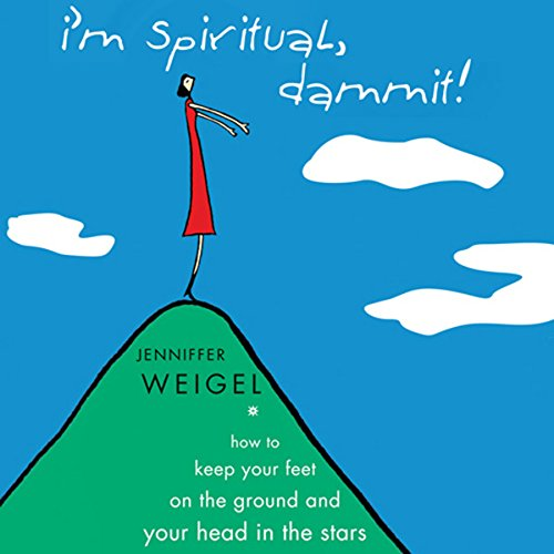 I'm Spiritual Dammit! audiobook cover art
