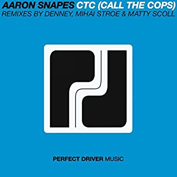 CTC (Call The Cops) EP