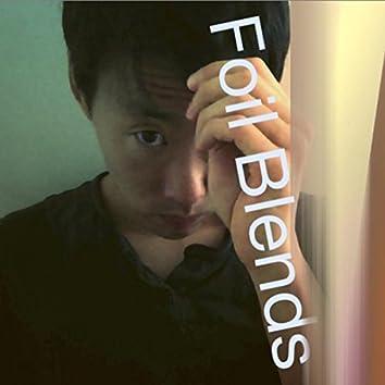 Foil Blends