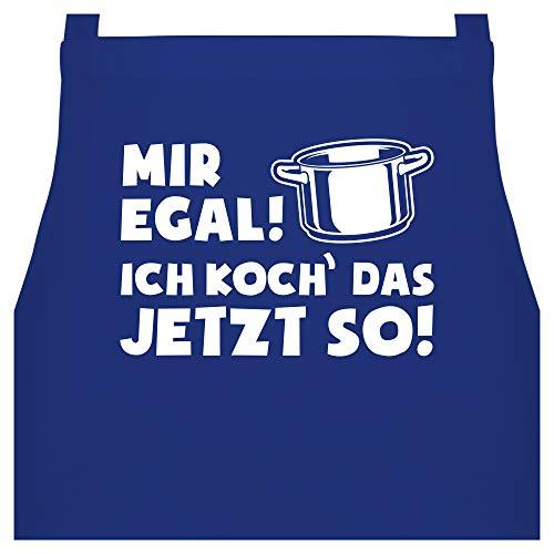 Shirtracer Schürze mit Motiv - Mir egal ich koch das jetzt so - Topf - 60 x 87 cm (B x H) - Royalblau - schürzen männer - PW102 - Kochschürze für Männer und Damen