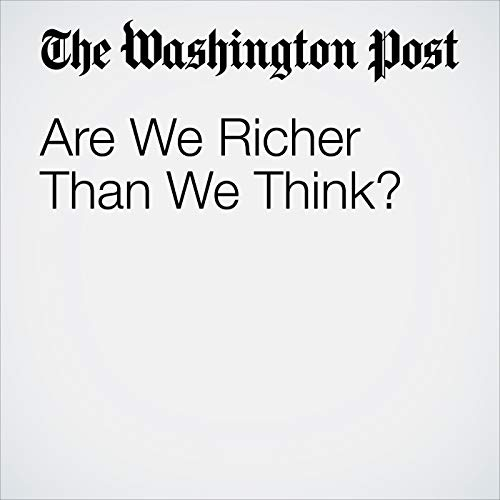 Are We Richer Than We Think? copertina